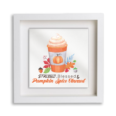Pumpkin Spice Obsessed Frame Decor