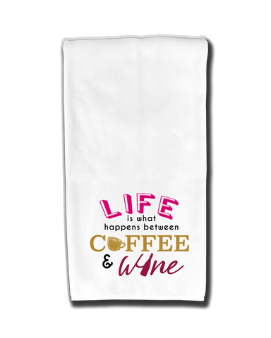 Life Between Coffee & Wine Kitchen Towel