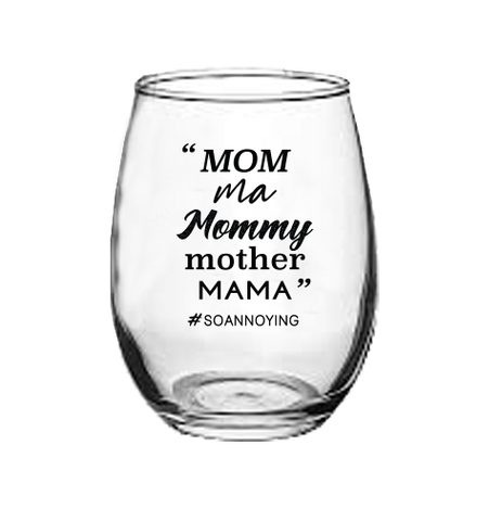 Mom Ma Mommy Mother MAMA Stemless Wine Glass