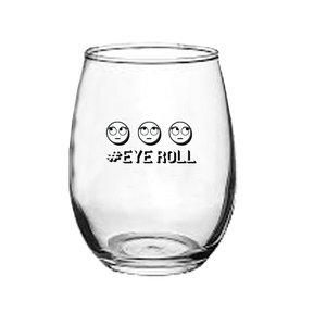 Eye Roll Stemless Wine Glass