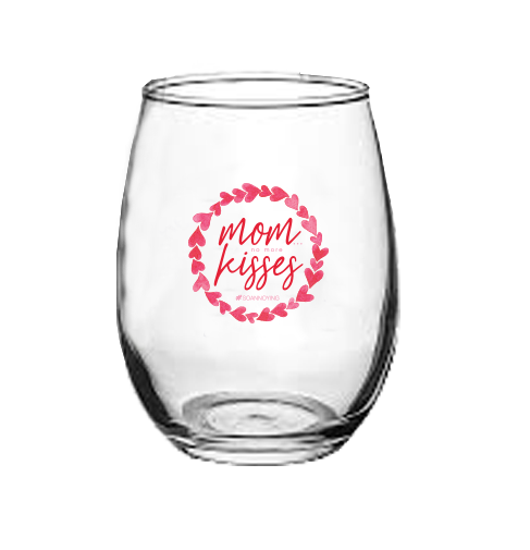 Mom no more kisses Stemless Wine Glass