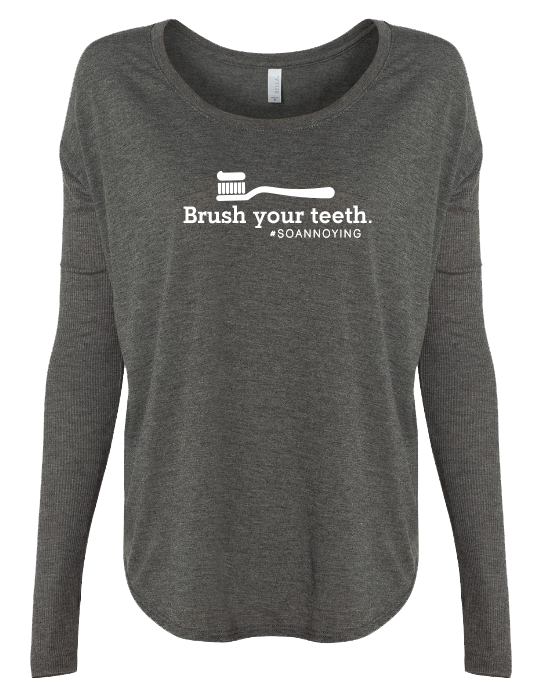Brush Your Teeth Long Sleeve