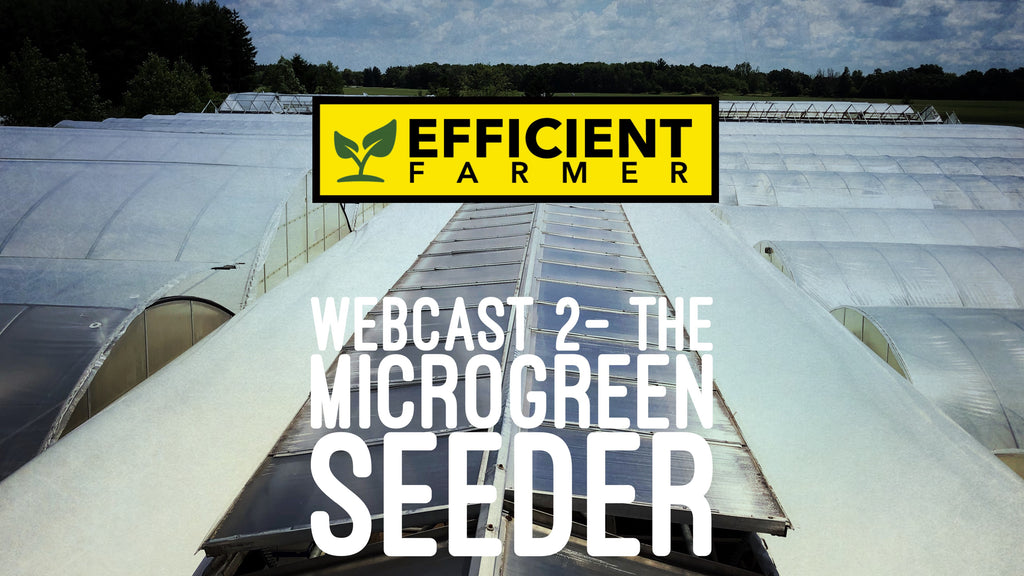Webcast 2- The Microgreen Seeder