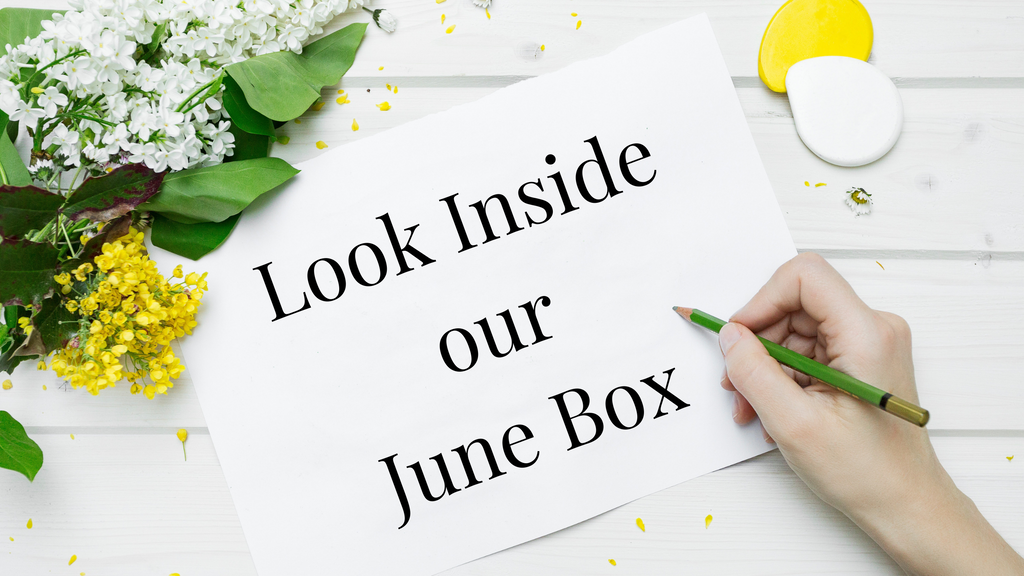 Look Inside Our June Box