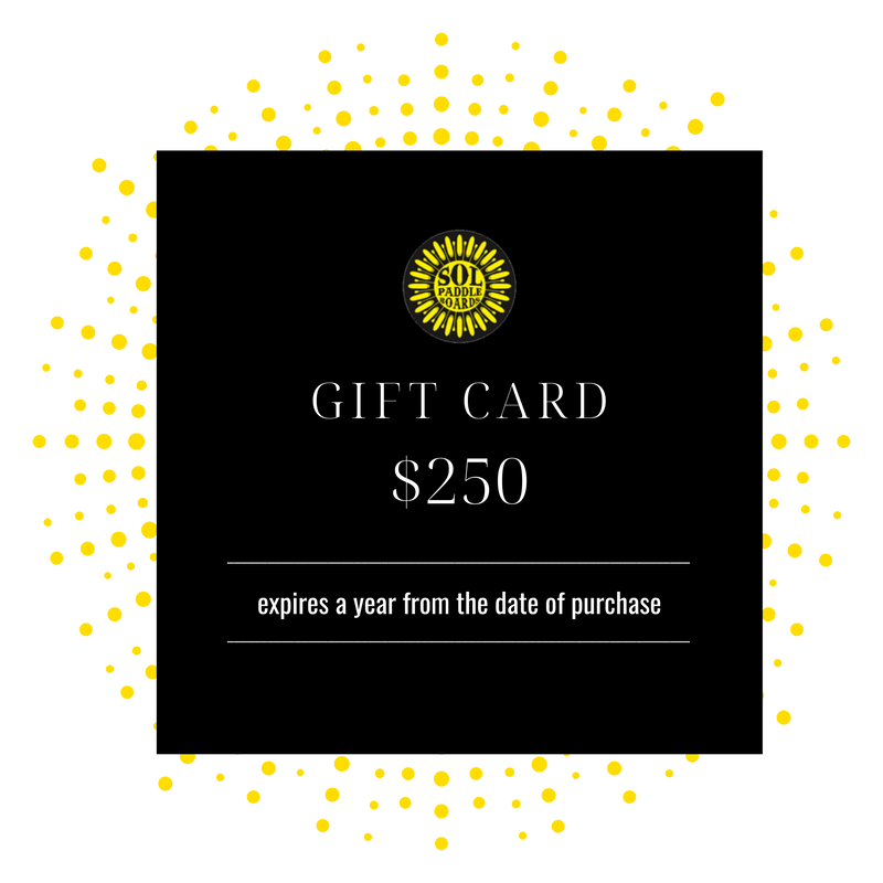 $250 SOL Paddle Boards Gift Card