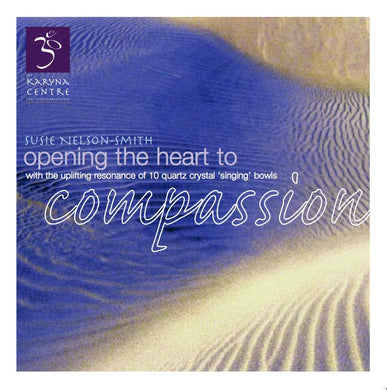 Opening the heart to COMPASSION