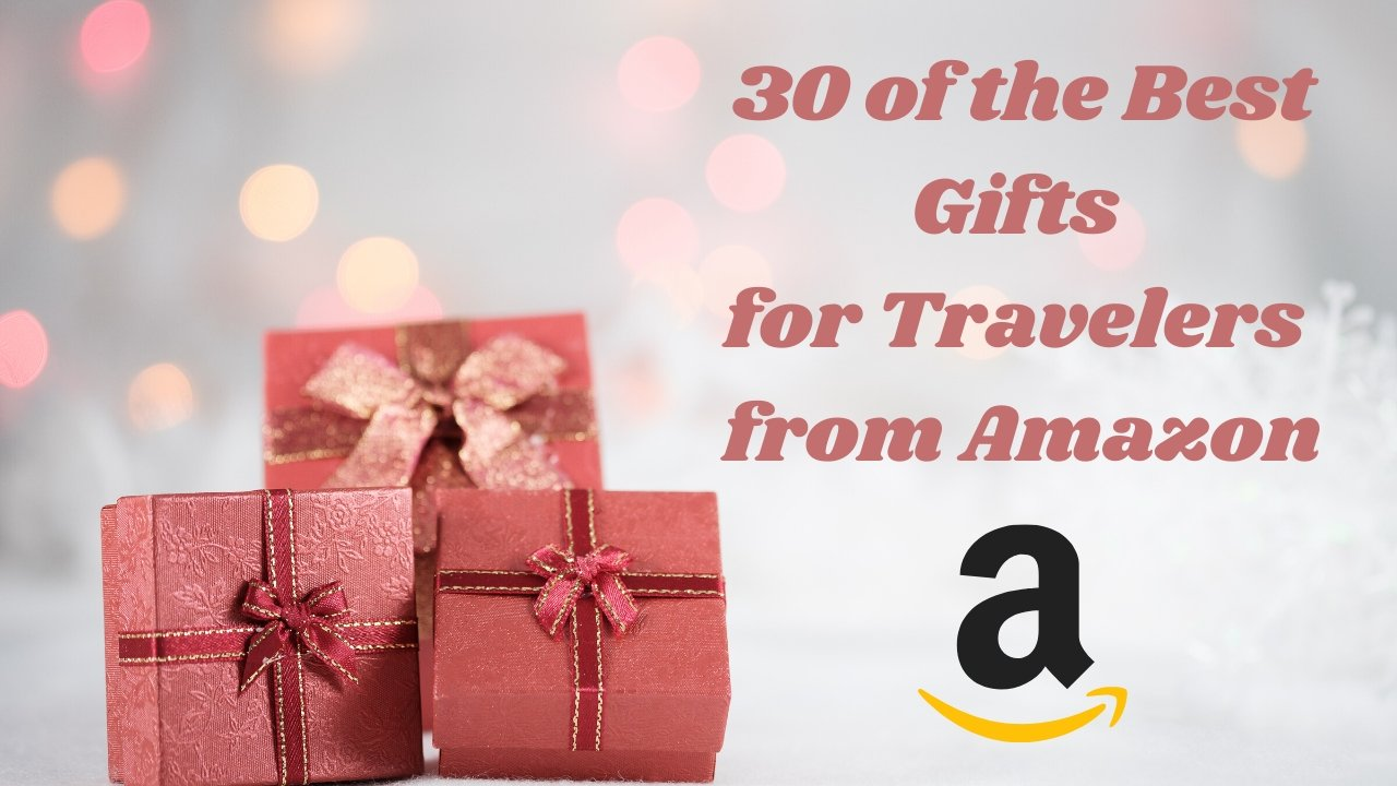 30 Great Gifts for Travelers You Can Get on Amazon | A Map to Anywhere