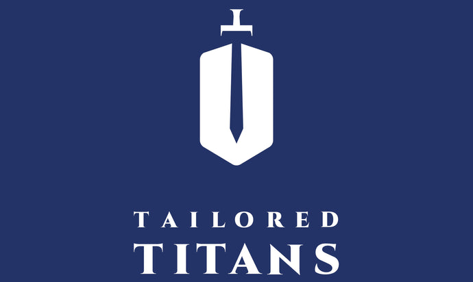 The Launch of Tailored Titans