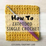 extended single crochet swatch with hook on top and text overlay