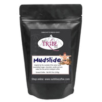 Mudslide - Our Tribe Inc