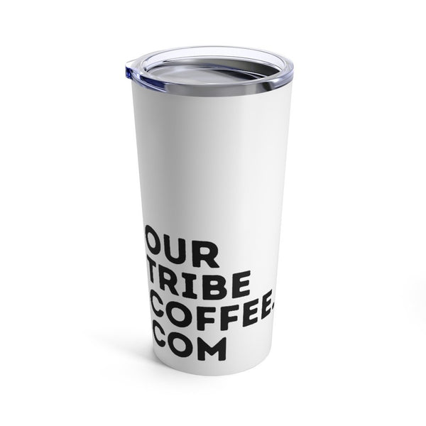 Our Tribe Coffee Tumbler 20oz - Our Tribe Inc