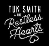 Tuk Smith and the Restless Hearts