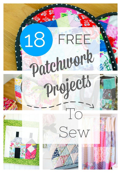 18 Patchwork Projects to Sew (Everything but Quilts)