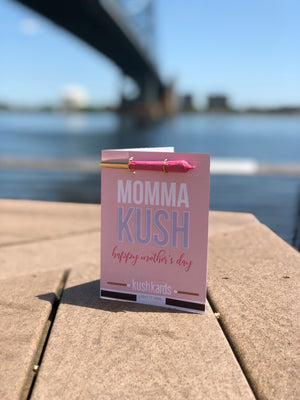 Momma Kush, Mother's Day Card - Stay Lyfted