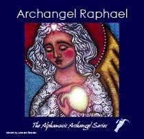 ARCHANGEL RAPHAEL - healing power of God