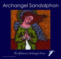 ARCHANGEL SANDALPHON - power of prayer