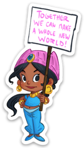 TOGETHER WE MAKE A WHOLE NEW WORLD-Vinyl Sticker