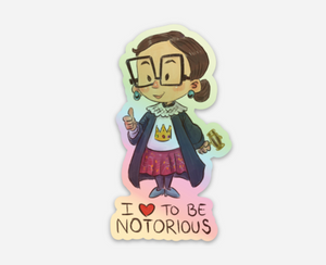 I HEART TO BE NOTORIOUS Vinyl Sticker
