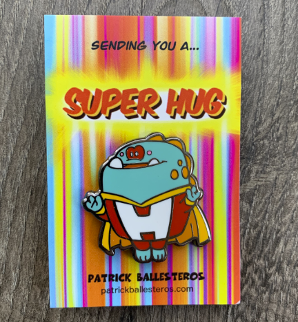 SUPER HUG- Enamel Pin