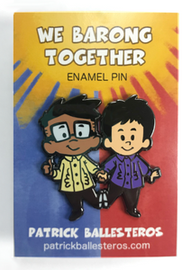 """WE BARONG TOGETHER"" Enamel Pin"