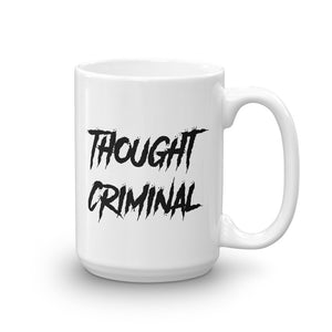 Dangerous Thoughts Mug