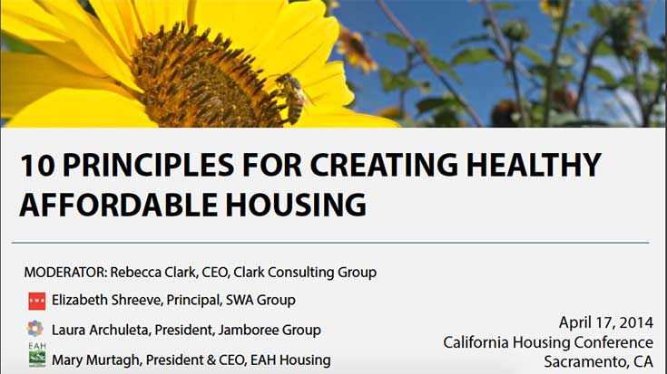 Jamboree 10 Principles for Creating Healthy Affordable Housing for Housing California 2014