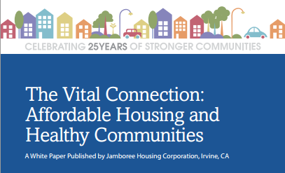 The Vital Connection: Jamboree Healthy Communities and Affordable Housing White Paper