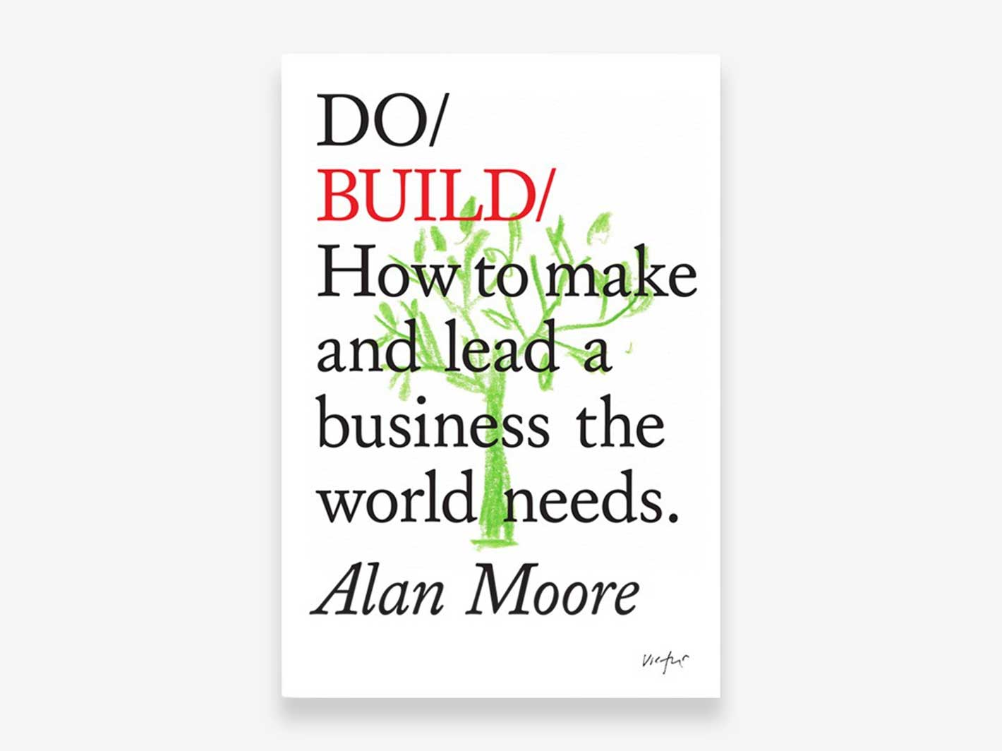 Do Build by Alan Moore