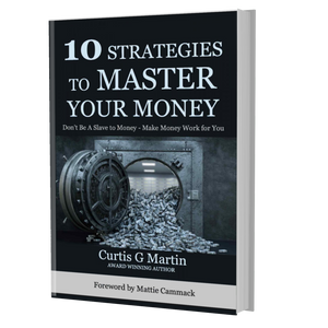 10 Strategies to Master Your Money - Nitram Industries LLC