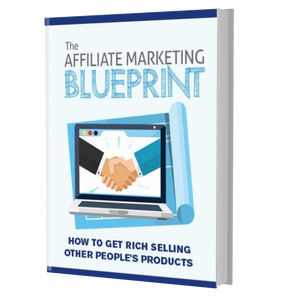 The Affiliate Marketing Blueprint (eBook)