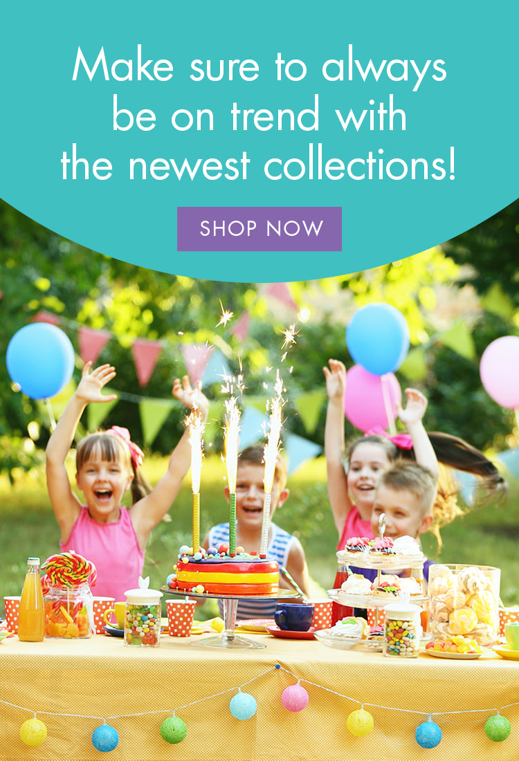 Be always on trend with the newest birthday collections and party supplies of 2020