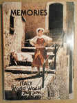 Memories Italy world war II, Ray Ryan(autographed and inscibed).