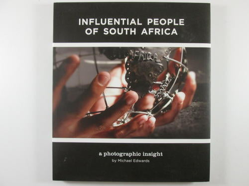 Influential people of South Africa a photographic insight M Edwards (signed&limited 38/50)