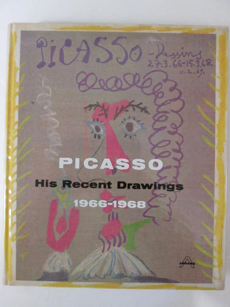 Picasso: His Recent Drawings, 1966-1968 Picasso, Pablo