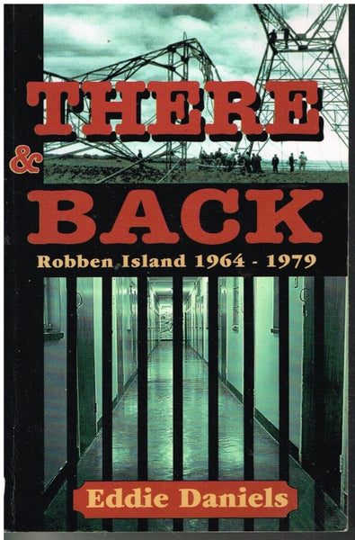 There and Back - Robben Island 1964-1979 - Eddie Daniels