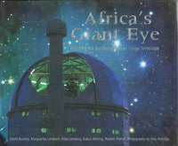 Africa's giant eye building the Southern African large telescope SALT foundation