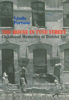 The house in Tyne street childhood memories of district six Linda Fortune