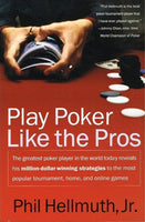 Play poker like the pros Phil Hellmuth Jr