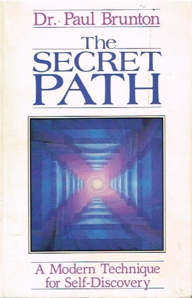 The secret path Dr Paul Brunton