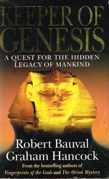 Keeper of Genesis Robert Bauval Graham Hancock