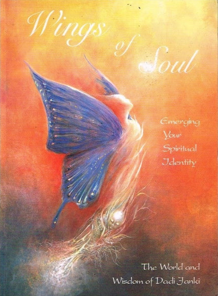 Wings of soul the world and wisdom of Dadi Janki