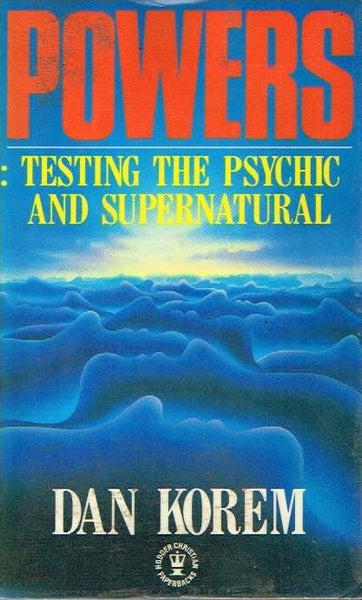 Powers testing the psychic and supernatural Dan Powers