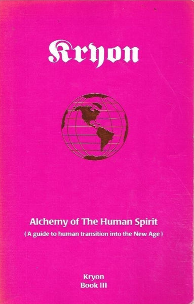 Kryon alchemy of the human spirit Lee Carroll