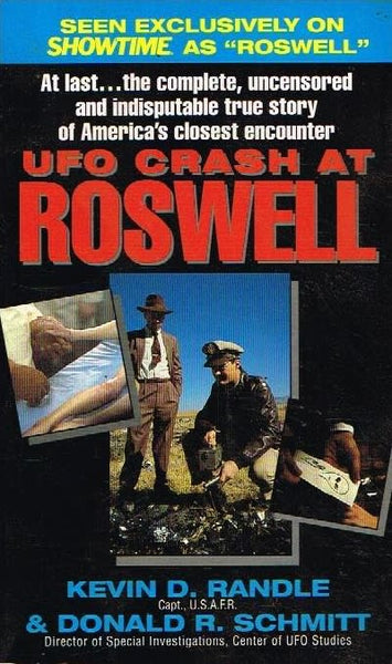 UFO crash at Roswell Kevin D Randle & Donald R Schmitt