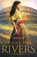 A voice in the wind Francine Rivers