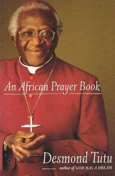 An African prayer book Desmond Tutu