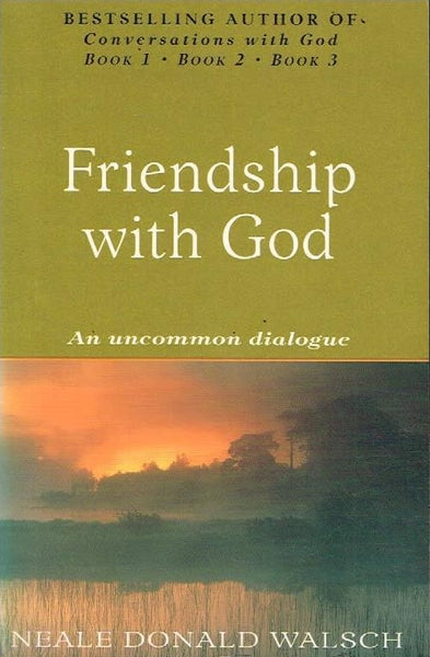 Friendship with God Neale Donald Walsch