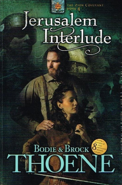 Jerusalem interlude Bodie & Brock Thoene
