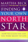 Finding your own North Star Martha Beck