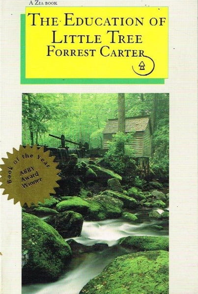 The education of little tree Forrest Carter